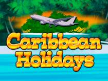 Caribbean Holidays - играйте на деньги